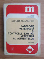Tr. Lungu - Patologie veterinara si controlul sanitar veterinar al alimentelor