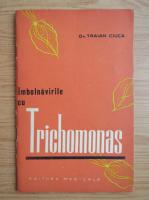Anticariat: Traian Ciuca - Trichomonas