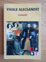 Vasile Alecsandri - Comedii