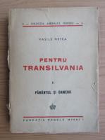 Anticariat: Vasile Netea - Pentru Transilvania (volumul 2, 1947)