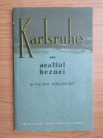 Anticariat: Victor Birladeanu - Karlsruhe