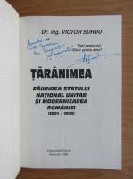 Anticariat: Victor Surdu - Taranimea. Faurirea Statului National Unitar si modernizarea Romaniei (cu autograful autorului)