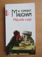 Anticariat: W. Somerset Maugham - Placerile vietii (Top 10+)