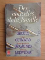 Anticariat: Benoite Groult, Flora Groult, Paul Guimard - Des nouvelles de la famille