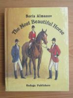Anticariat: Boris Almazov - The most beautiful horse