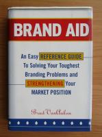 Anticariat: Brad VanAuken - Brand Aid