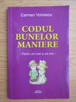 Anticariat: Carmen Voinescu - Codul bunelor maniere