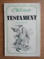 Anticariat: Christian W. Schenk - Testament