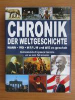 Chronik der Weltgeschichte. Wann, Wo, Warum und Wie es geschah
