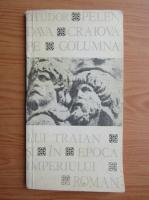 D. Tudor - Pelendava. Craiova pe Columna lui Traian si in epoca Imperiului Roman