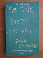 David Sedaris - Me talk pretty one day