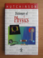 Anticariat: Dictionary of physics