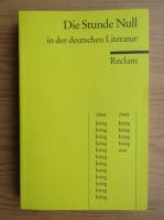 Die Stunde Null in der deutschen Literatur