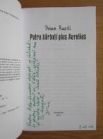 Doina Rusti - Patru barbati plus Aurelius (cu autograful autorului)