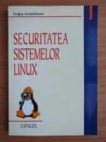 Dragos Acostachioaie - Securitatea sistemelor Linux