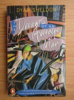 Dyan Sheldon - The dreams of an average man