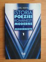 Anticariat: Emil Manu - Istoria poeziei romanesti moderne si moderniste (volumul 1)