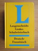 Anticariat: Ernst Erwin Lange-Kowal - Langenscheidts Grosses Schulworterbuch. Deutsch-franzosisch