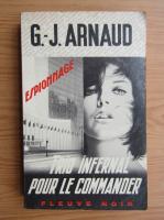 Anticariat: G. J. Arnaud - Trio infernal pour le commander