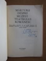 George Franga - Marturii despre Muzeul Teatrului Romanesc (cu autograful autorului)