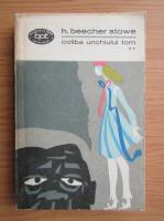 Anticariat: Harriet Beecher Stowe - Coliba unchiului Tom (volumul 2)