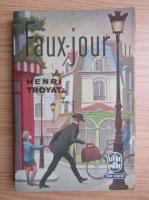 Henri Troyat - Faux-jour