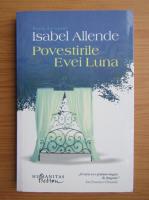 Anticariat: Isabel Allende - Povestirile Evei Luna