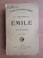 Jean Jacques Rousseau - Emile ou de l'education (volumul 2, 1920)