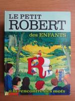 Le petit Robert des enfants