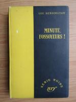 Anticariat: Lee Herrington - Minute, Fossoyeurs!