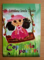 Loredana Ionela Toader - Copilaria poeziei