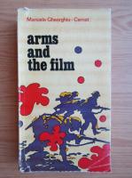 Anticariat: Manuela Gheorghiu Cernat - Arms and the film