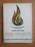 Anticariat: Nicolae Ionescu - Generalul Eremia Grigorescu