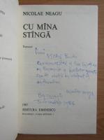 Anticariat: Nicolae Neagu - Cu mana stanga (cu autograful autorului)