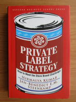 Anticariat: Nirmalya Kumar - Private label strategy