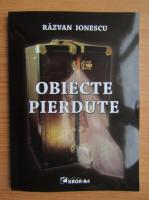 Anticariat: Razvan Ionescu - Obiecte pierdute