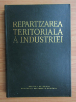 Anticariat: Repartizarea teritoriala a industriei