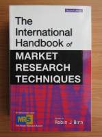 Anticariat: Robin J. Birn - The international handbook of market research techniques