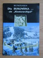 Rumanien. Die Bukowina ein Klosterarchipel