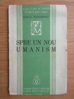 Anticariat: Stefan D. Teodorescu - Spre un nou umanism (1937)