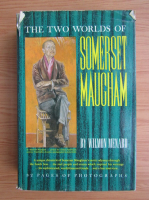 Anticariat: Wilmon Menard - The two worlds of Somerset Maugham