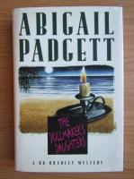 Anticariat: Abigail Padgett - The dollmaker's daughters