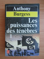 Anticariat: Anthony Burgess - Les puissances des tenebres (volumul 1)