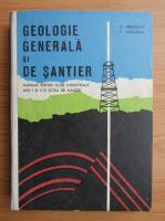 Arcadie Hinculov - Geologie generala si de santier. Manual pentru licee industriale anii I si II si scoli de maistri (1971)
