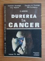Anticariat: C. Arseni - Durerea in cancer