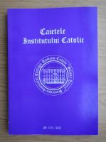 Anticariat: Caietele Institutului Catolic, nr. 1 (2), 2001