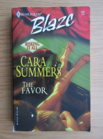 Cara Summers - The favor