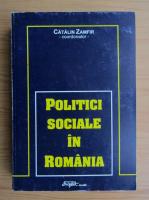 Catalin Zamfir - Politici sociale in Romania