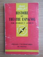 Anticariat: Charles V. Aubrun - Histoire du Theatre Espagnol