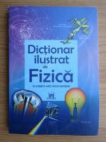 Corinne Stockley - Dictionar ilustrat de fizica cu pagini web recomandate